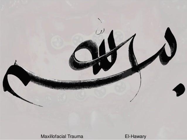Maxillofacial Trauma El-Hawary