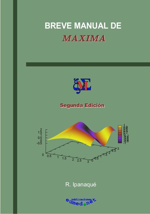 R. IpanaquéBREVE MANUAL DEξΣMpublicacioneseu em d net0 0.5 1 1.5 2 2.5 3 00.511.522.53-0.500.511.52-1-0.8-0.6-0.4-0.200.20...
