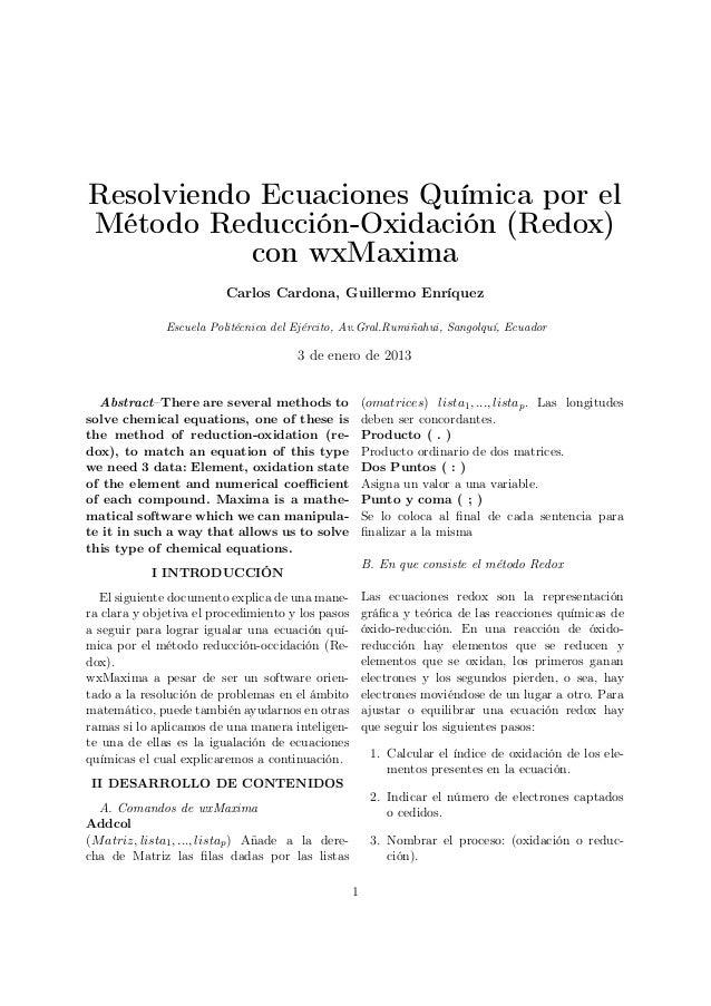 Resolviendo Ecuaciones Química por elMétodo Reducción-Oxidación (Redox)con wxMaximaCarlos Cardona, Guillermo EnríquezEscue...