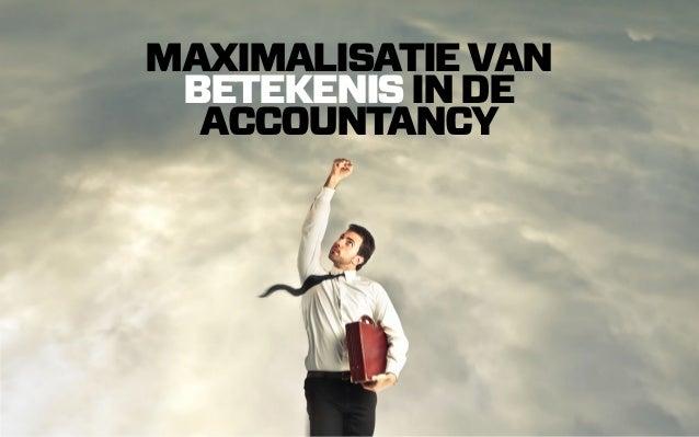 Maximalisatie van betekenis in de accountancy