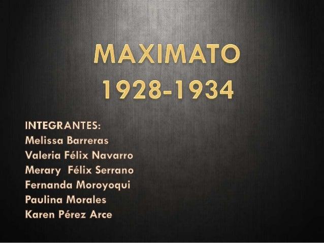 Maximato (1)