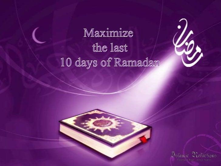 Maximise the last 10 days of Ramadan