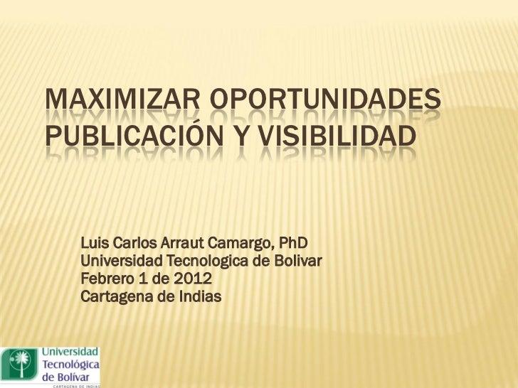 Maximizar oportunidades publicación y visibilidad