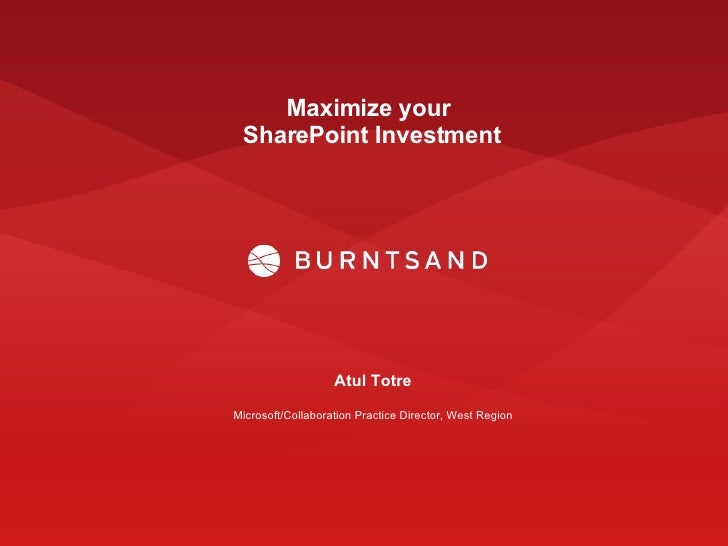 Maximize Your Sharepoint Investments