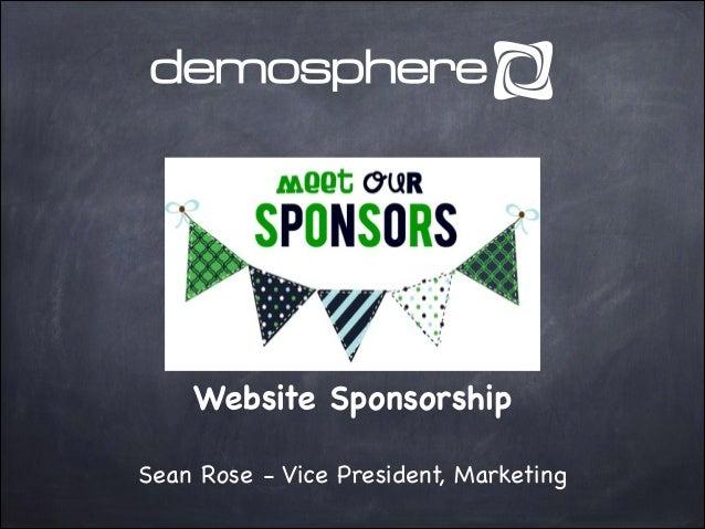 Website Sponsorship Sean Rose - Vice President, Marketing