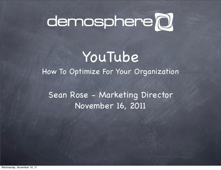 YouTube                             How To Optimize For Your Organization                              Sean Rose - Marketi...