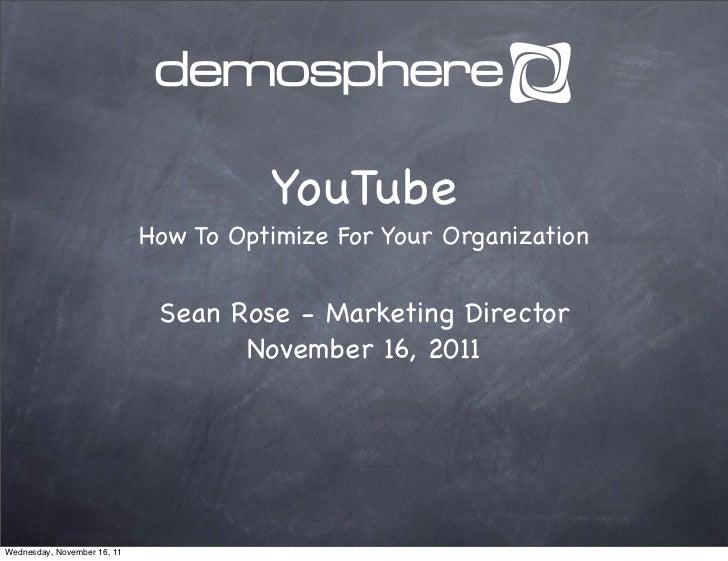 Optimize YouTube For Your Organization | Maximize Demosphere XXXII