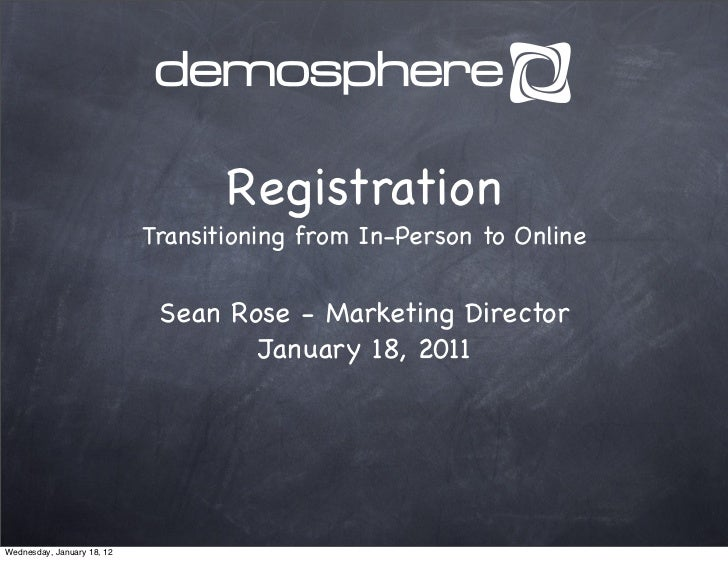 Registration                            Transitioning from In-Person to Online                             Sean Rose - Mar...