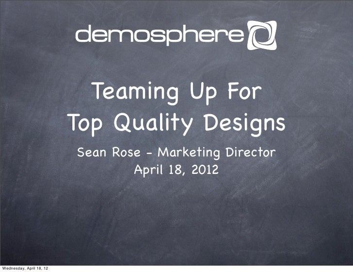 Top Quality Design Process | Maximize Demosphere