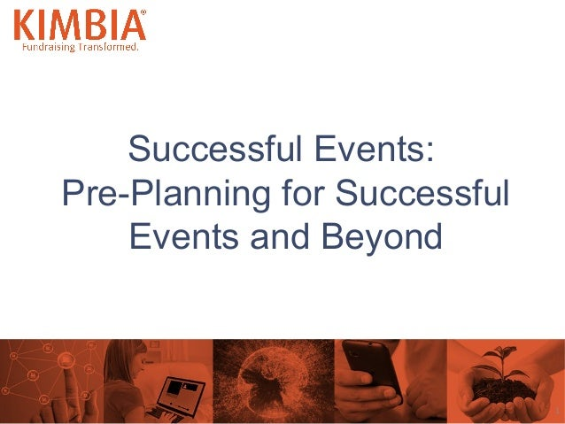 Successful Events: Pre-Planning for Successful Events and Beyond  1