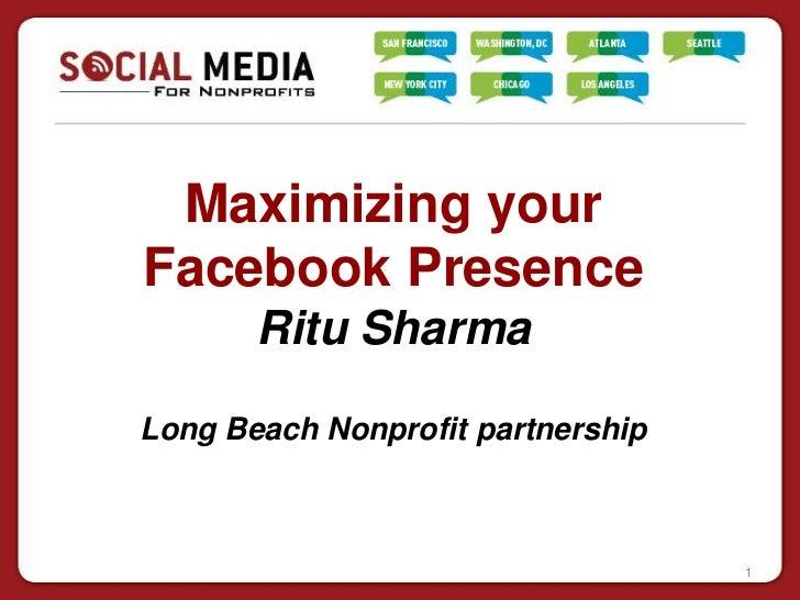 Maximizing Your Facebook Presence- Ritu Sharma
