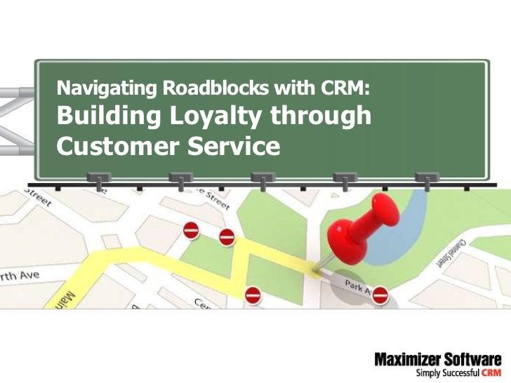 Building Loyalty through Customer Service