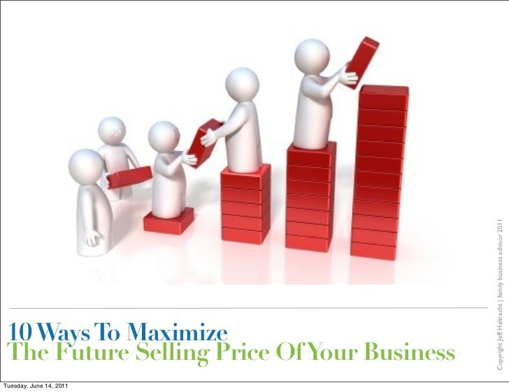 Maximize Selling Price Of Your Business