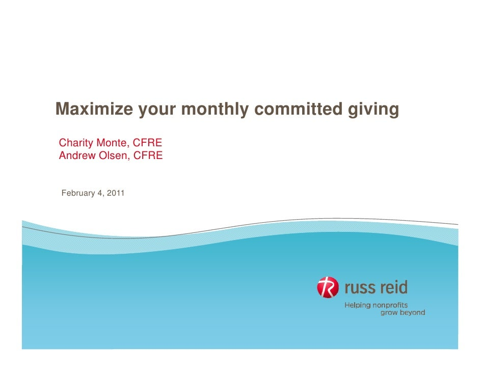 Maximize your monthly committed g         y          y           giving                                     gCharity Monte...