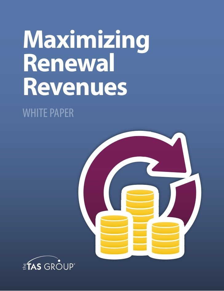 Sales White Paper: Maximizing Renewal Revenues