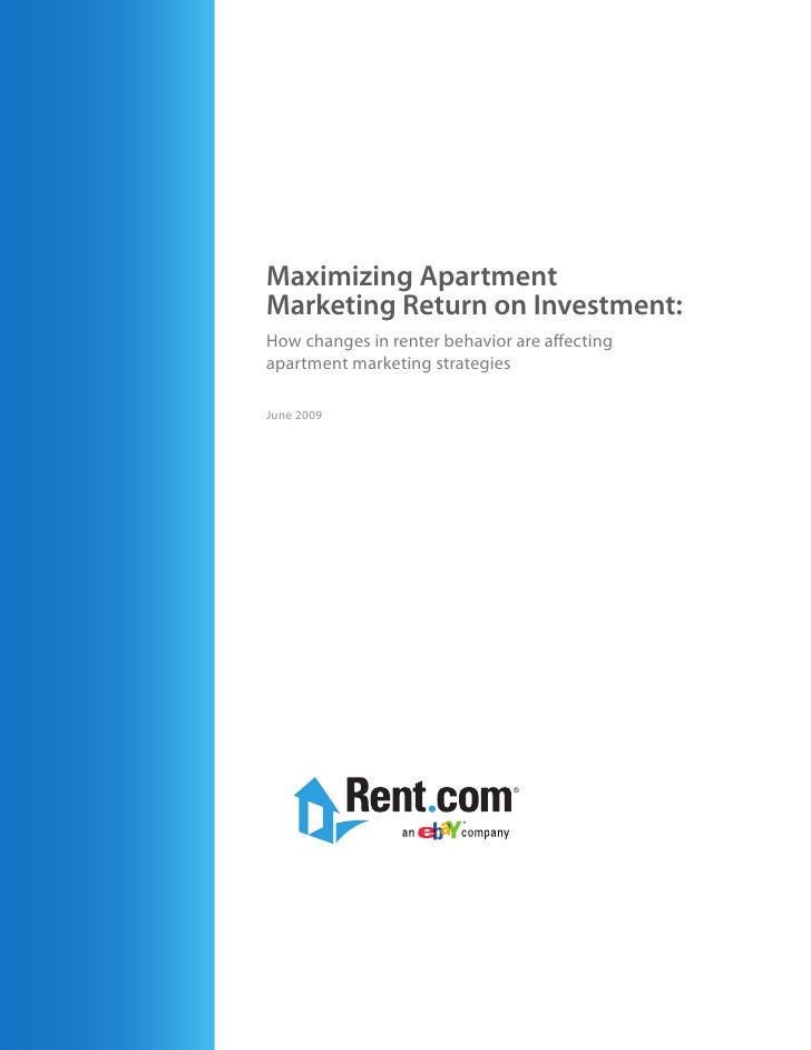 Maximizing Apartment Marketing Return on Investment: How changes in renter behavior are affecting apartment marketing stra...