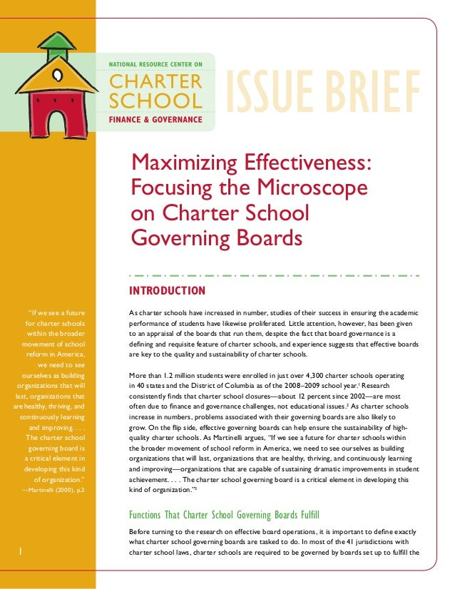 """ISSUE BRieF Maximizing Effectiveness: Focusing the Microscope on Charter School Governing Boards Introduction """"If we see ..."""