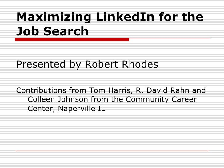 Maximizing LinkedIn for the Job Search
