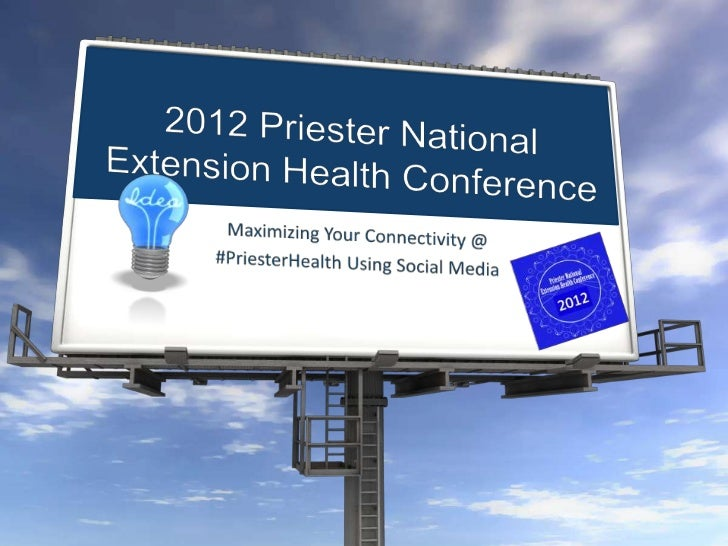 Maximizing your connectivity @ #priester health using social media