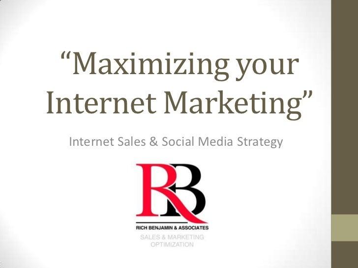 Maximizing your internet marketing.2.pot
