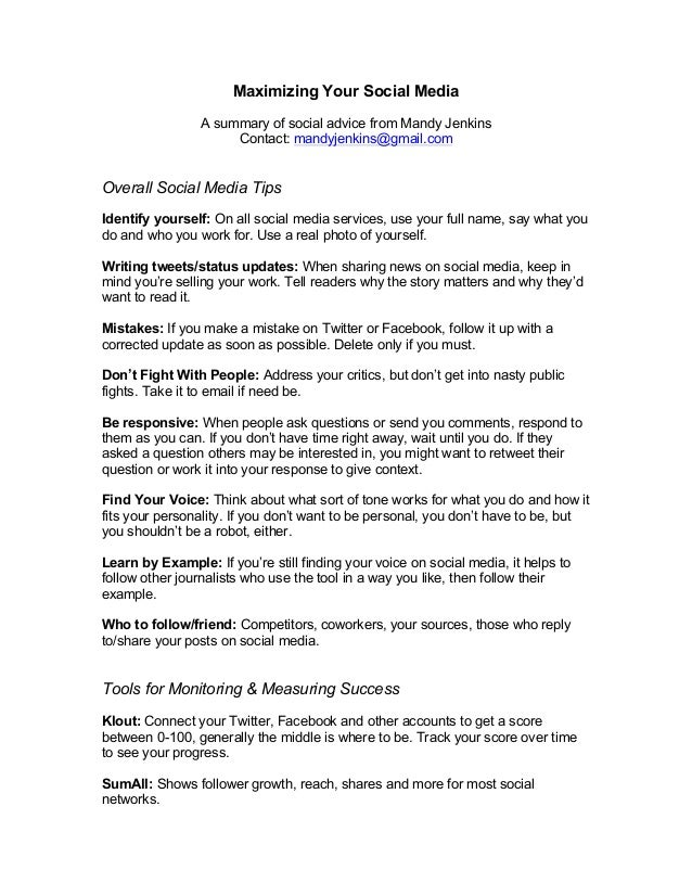 Maximizing Your Social Media A summary of social advice from Mandy Jenkins Contact: mandyjenkins@gmail.com  Overall Social...