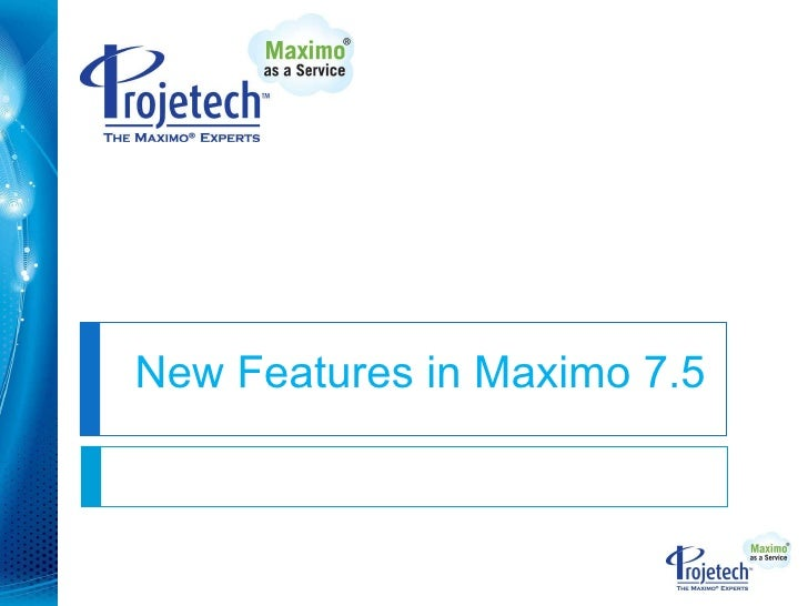 New Features in Maximo 7.5