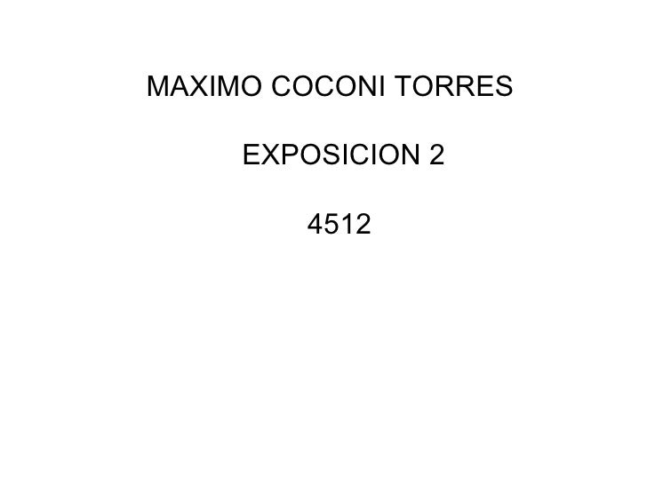 MAXIMO COCONI TORRES  EXPOSICION 2     4512