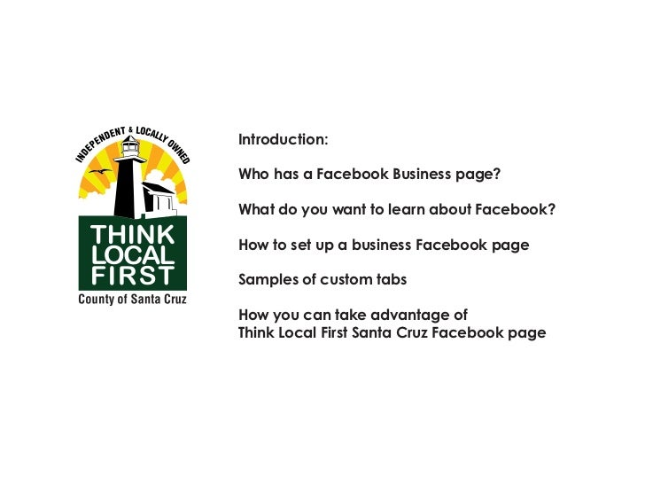 Think Local First Santa Cruz Facebook Presentation