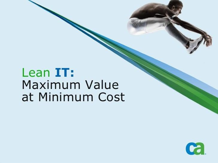 Lean IT: Maximum Value at Minimum Cost