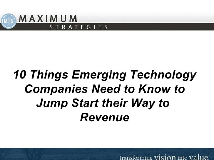 10 Things Emerging Technology Companies Need to Know to Jump Start Their Way to Revenue