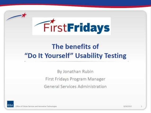 "The benefits of ""Do It Yourself"" Usability Testing"