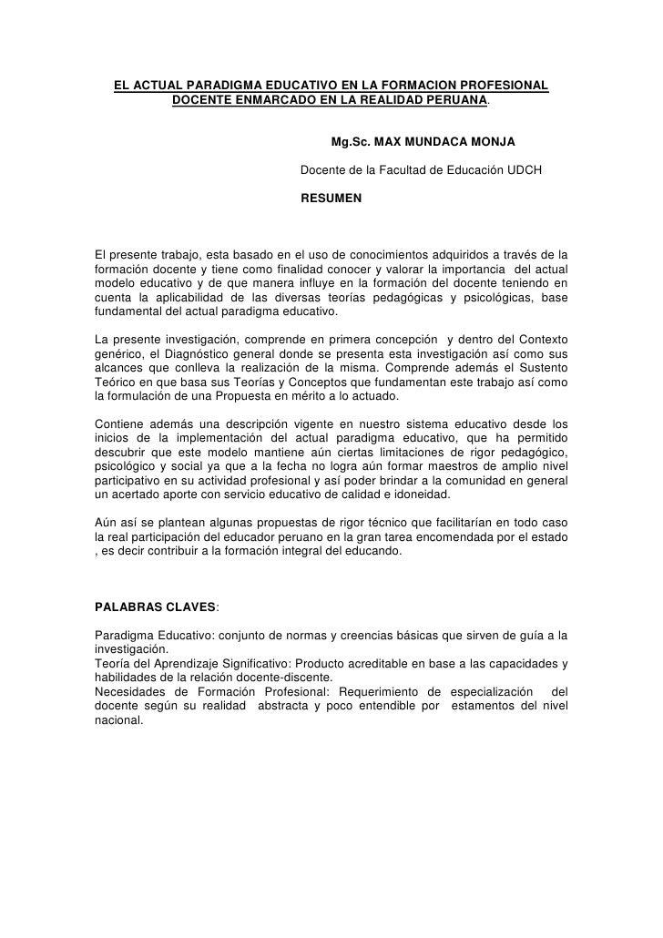 EL ACTUAL PARADIGMA EDUCATIVO EN LA FORMACION PROFESIONAL           DOCENTE ENMARCADO EN LA REALIDAD PERUANA.             ...