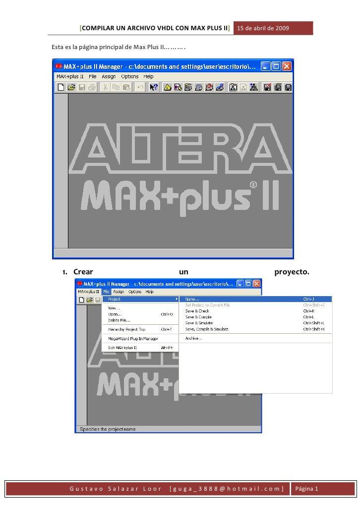 [COMPILAR UN ARCHIVO VHDL CON MAX PLUS II] 15 de abril de 2009  Esta es la página principal de Max Plus II……….        1. C...