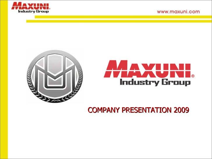 Maxuni Presentation 2009