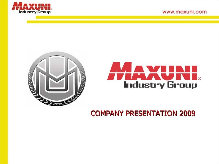 Maxuni Presentation 2009 Us New
