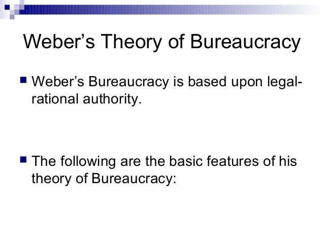 "weber s theory of bureaucracy and modern One example of weber's management theory is the modern ""flat weber's ideas on bureaucracy stemmed from society flaws in the classical perspectives."