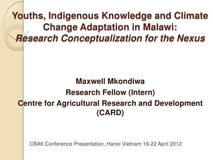 Maxwell mkondiwa cba6 presentation