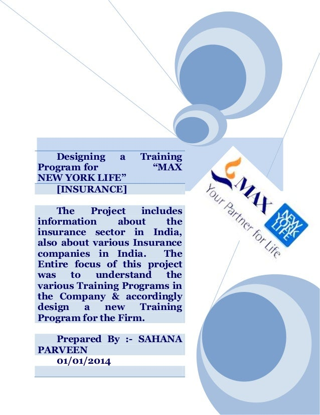 """Designing a Program for NEW YORK LIFE"""" [INSURANCE]  Training """"MAX  The Project includes information about the insurance se..."""