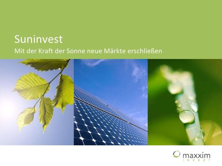 Suninvest Mit der Kraft der Sonne neue Märkte erschließen