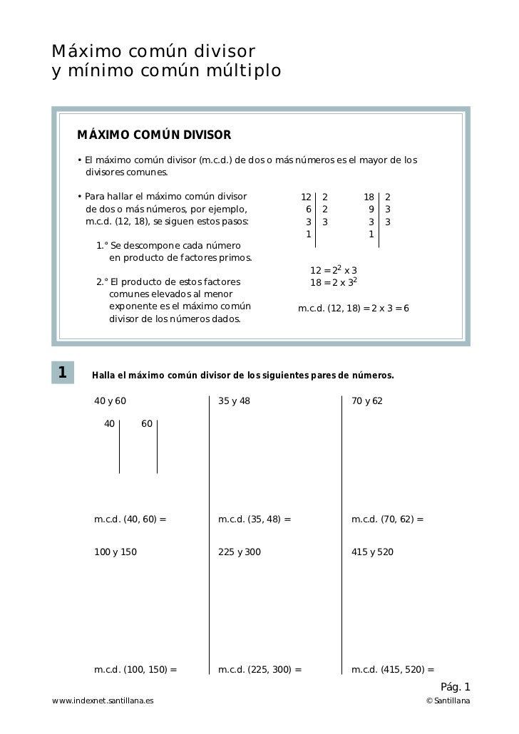 Máximo común divisory mínimo común múltiplo      MÁXIMO COMÚN DIVISOR      • El máximo común divisor (m.c.d.) de dos o más...