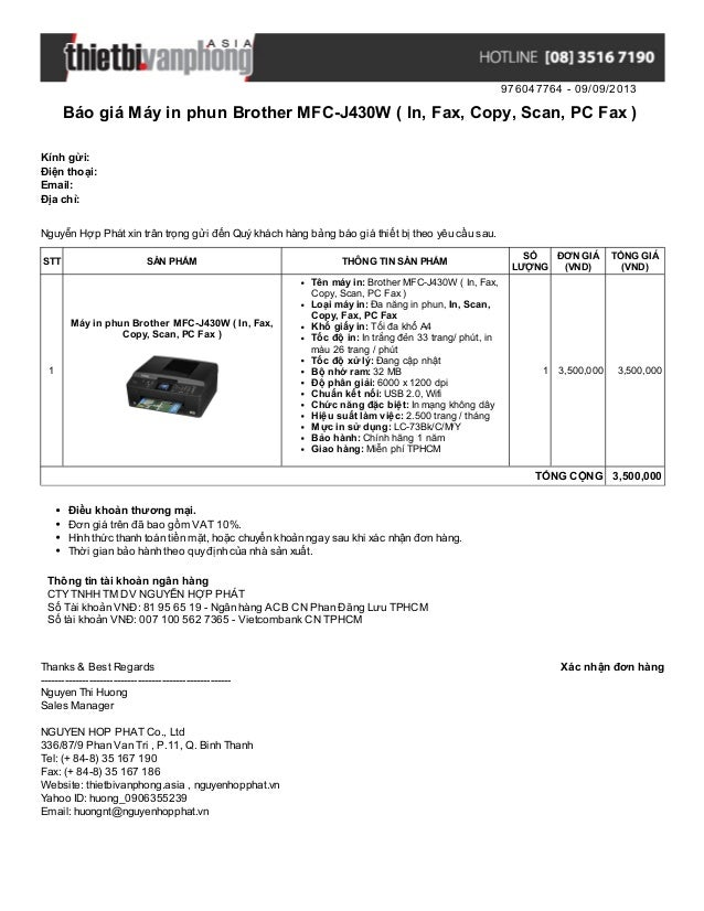 976047764 - 09/09/2013 Báo giá Máy in phun Brother MFC-J430W ( In, Fax, Copy, Scan, PC Fax ) Xác nhận đơn hàngThanks & Bes...