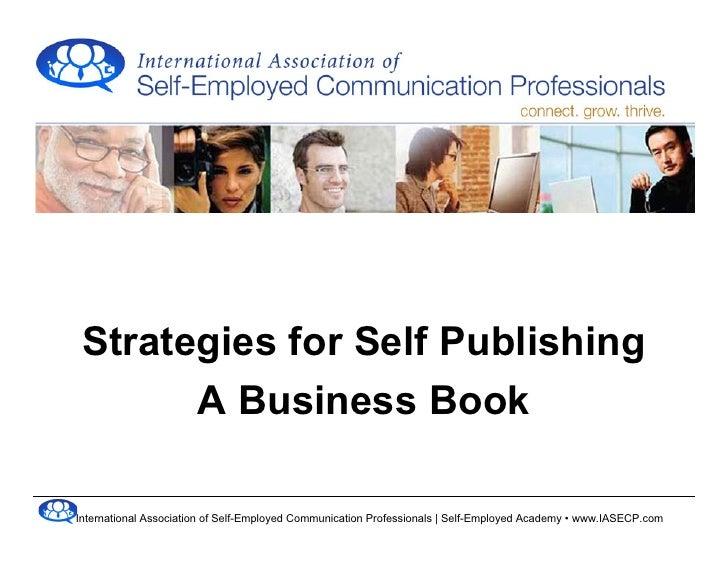 Strategies for self publishing a business book   Kaya Singer