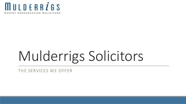 Mulderrigs Solicitors THE SERVICES WE OFFER