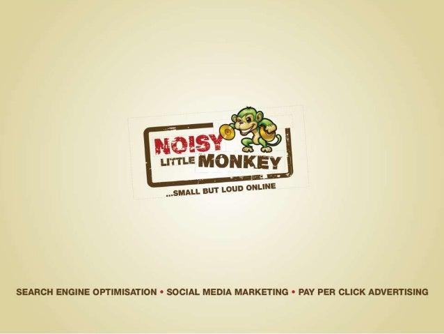 SOCIAL MEDIA FOR YOUR BUSINESS TWEET US: @SALLYANNEHOWELL @NOISYMONKEY