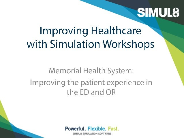 Ensuring the feasibility of a $31 million OR expansion project: Capacity planning, system design, and patient flow with SIMUL8 simulation software