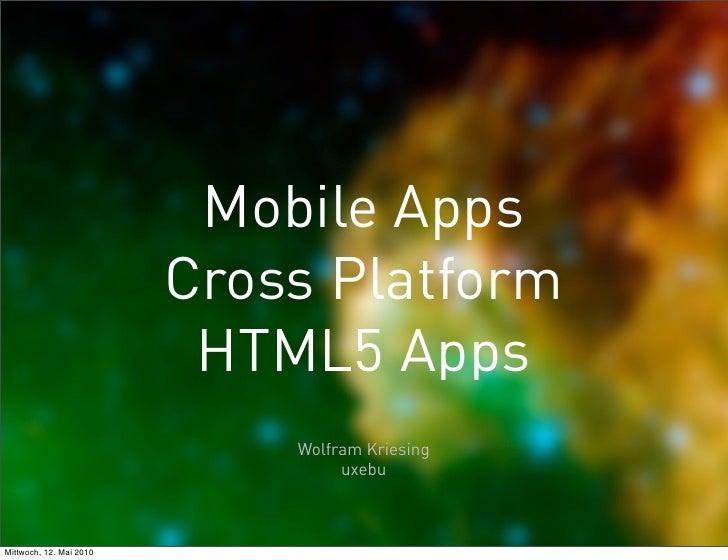 May 12   html5 apps - cross platform - upfront ug berlin