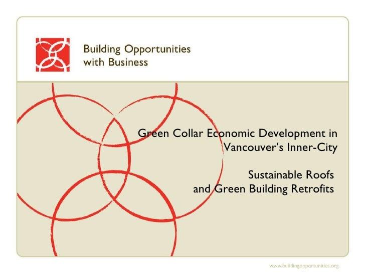 Community consultation on Green Collar Job creation in the inner-city
