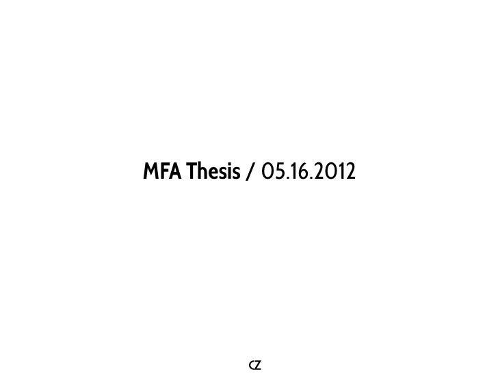 MFA Thesis / 05.16.2012