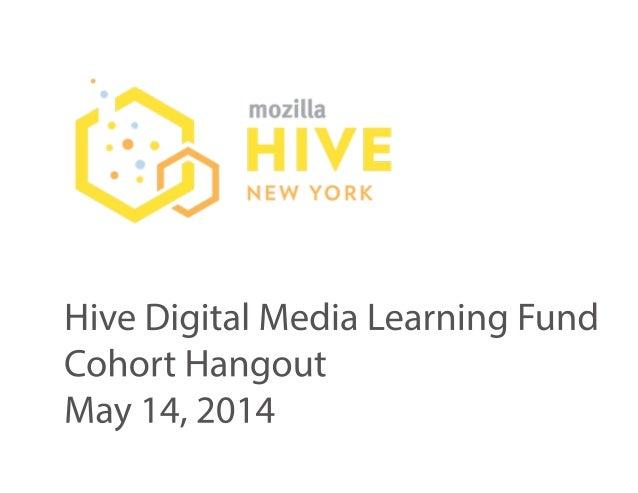 May 14, 2014 Hive NYC Cohort Hangout