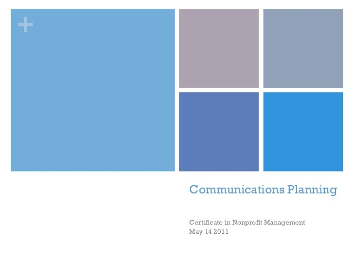 +    Communications Planning    Certificate in Nonprofit Management    May 14 2011